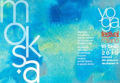 Olisticmap - YogaFestival Milano - MOKṢA: molliamo la presa!