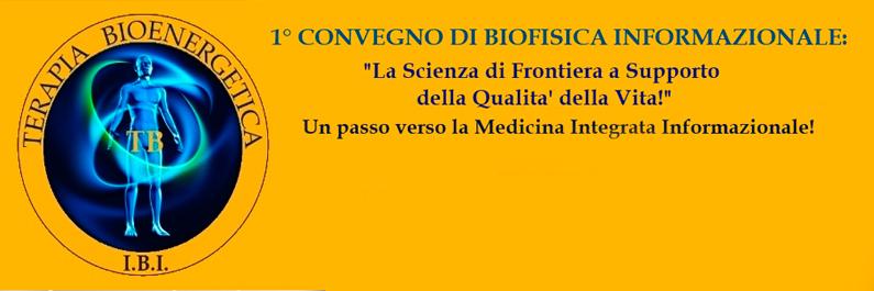 Olisticmap - 1° CONVEGNO DI BIOFISICA INFORMAZIONALE