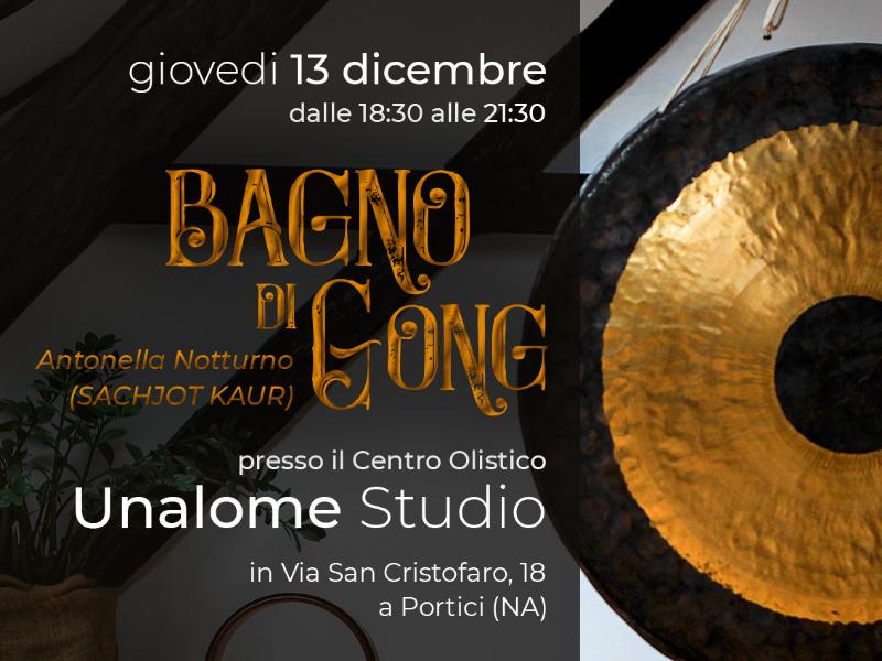 Olisticmap - Bagno di Gong con Antonella Notturno - 13/12 - Unalome Studio