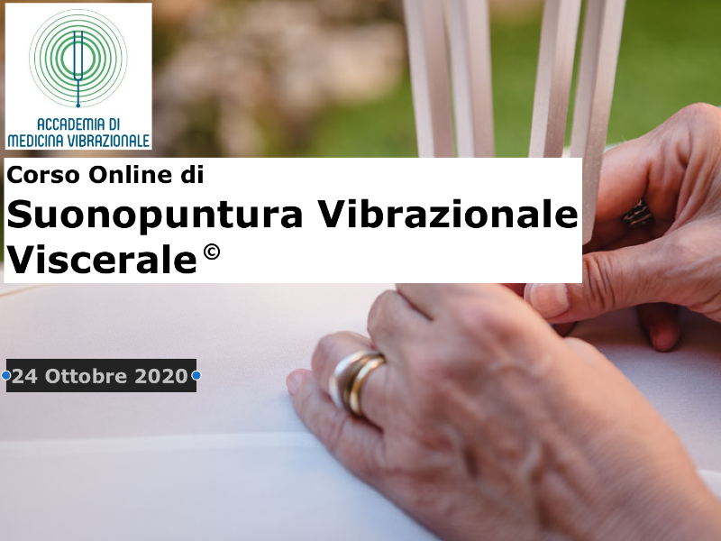 Olisticmap - Corso Online di Suonopuntura Vibrazionale Viscerale©