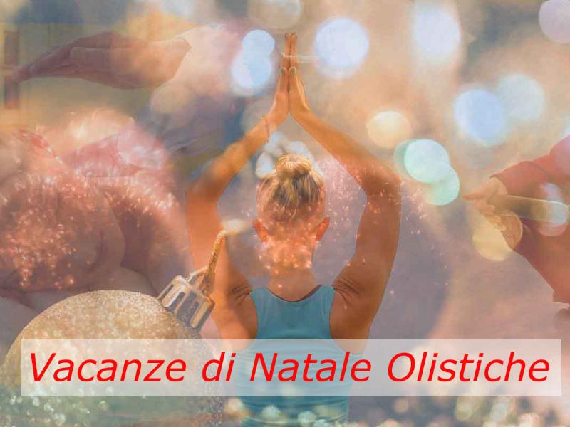 Olisticmap - Speciale Vacanze Di Natale Olistiche: Un' Alternativa al Solito