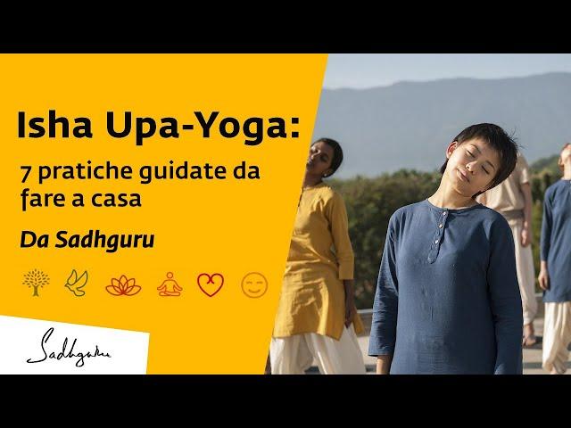 Olisticmap - Pratiche Isha Upa Yoga  - Sadhuguru
